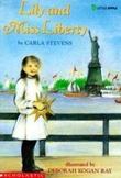Lily and Miss Liberty by Carla Stevens Reading Packet