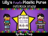 Lily's Purple Plastic Purse Mini Book Study