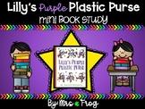 Lily's Purple Plastic Purse Mini Book Study