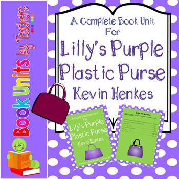 Lilly's Purple Plastic Purse by Kevin Henkes Book Unit