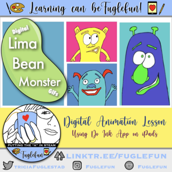 Lima Bean Monsters: Animated GIFs Literacy & Art Lesson for iPads