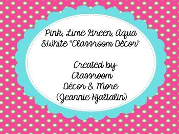 Lime Green, Pink and Aqua Brights Classroom Decor