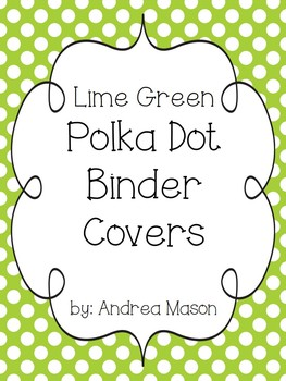 Lime Green Polka Dot Teaching Binder Covers and Spines {Editable}