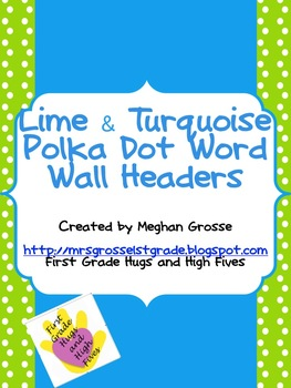 Lime and Turquoise Polka Dot Complete Word Wall for HMH Journeys 1st