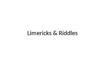 Limericks & Riddles