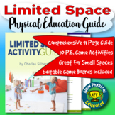 Limited Space Activity Guide for Physical Education and Af