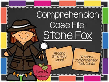 Comprehension Case File: Stone Fox {Task Cards}