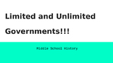Limited and Unlimited Governments for Middle School Notes and Video Notes