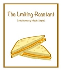 Limiting Reactant:  Stoichiometry Made Simple