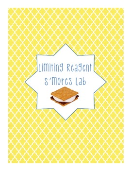 Limiting Reagent Stoichiometry S'mores Lab