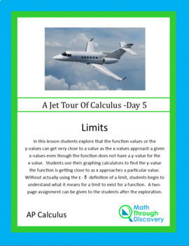 Calculus:  Limits - Day 5 of a Jet Tour of Calculus