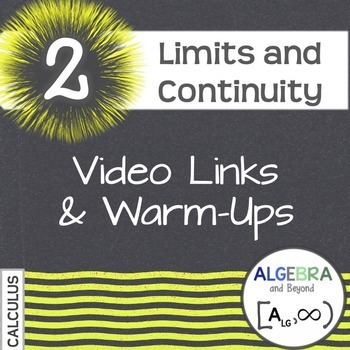Calculus: Limits and Continuity - Warm-Ups