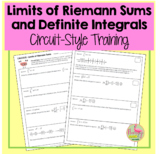 Limits of Riemann Sums & Definite Integrals Circuit-Training