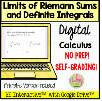 Limits of Riemann Sums and Definite Integrals for Google™ Self-Grading