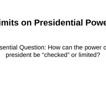 Limits on the President's Power