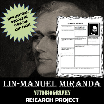 Lin-Manuel Miranda: Research Project, Autobiography Worksheet