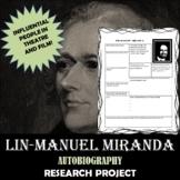 Lin-Manuel Miranda: Research Project, Autobiography Worksheet