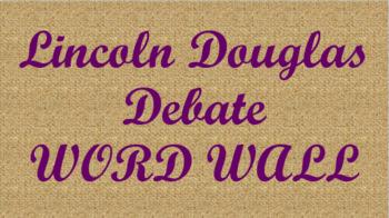 Lincoln Douglas Debate Word Wall- Burlap Template
