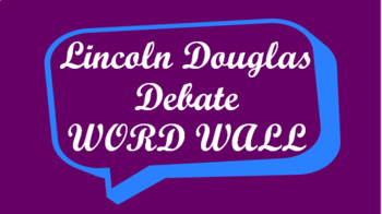 Lincoln Douglas Debate Word Wall- Speech Bubble Template