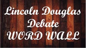 Lincoln Douglas Debate Word Wall- Wood Template