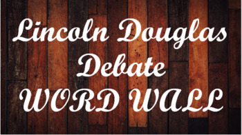 Lincoln Douglas Debate Word Wall- Wood Template