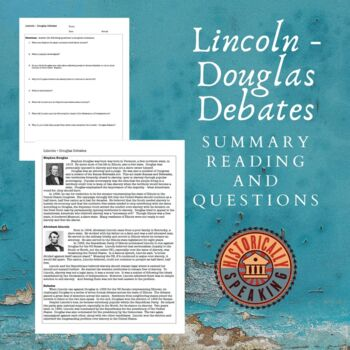 Lincoln - Douglas Debates:  A Short Reading and Questions