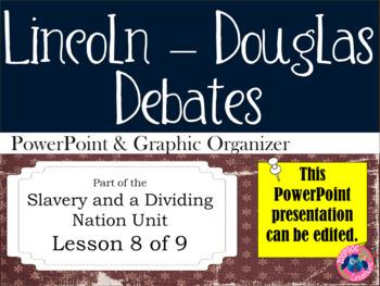 Lincoln Douglas Debates