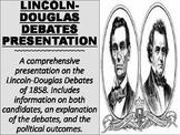 Lincoln-Douglas Debates Presentation