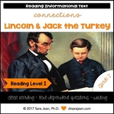 Lincoln & Jack the Turkey • Reading Comprehension Passages and Questions • RL I
