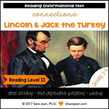 Lincoln & Jack the Turkey • Reading Comprehension Passages and Questions • RL II