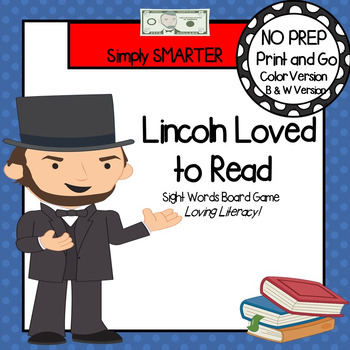 Lincoln Loved to Read:  NO PREP Sight Word Board Game