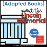 Lincoln Memorial Adapted Books [ Level 1 and Level 2 ] | A