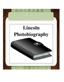 Lincoln Photobiography Unit