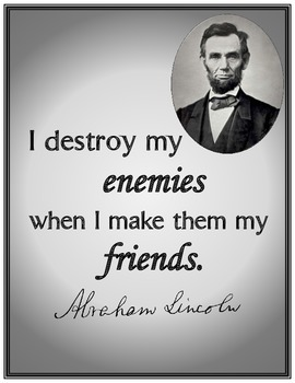 Lincoln Quote Make Enemies Friends Writing