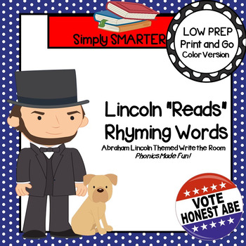 "Lincoln ""Reads"" Rhyming Words:  LOW PREP Abraham Lincoln Themed Write the Room"