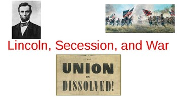 Lincoln, Succession, and War