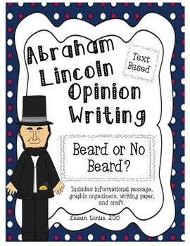 Abraham Lincoln Opinion Writing: Beard or No Beard?