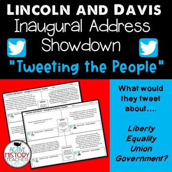 """Lincoln and Davis Inaugural Addresses - """"Tweeting the Peop"""