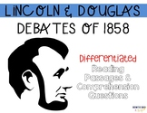 Lincoln and Douglas Debates of 1858  Reading Passages for SS Integration