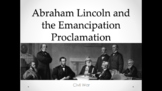 Lincoln and the Emancipation Proclamation (Lesson Plan,Act
