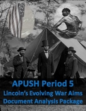 Lincoln's Evolving Civil War Aims: Document Analysis (APUS