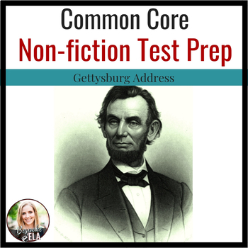 Lincoln's Gettysburg Address COMMON CORE Nonfiction Practice