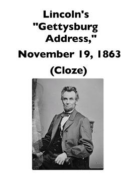 "Lincoln's ""Gettysburg Address"" (Full-Text Cloze)"
