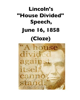 """Lincoln's """"House Divided"""" Speech (Full-Text Cloze)"""