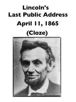 "Lincoln's ""Last Public Address"" (Full-Text Cloze)"