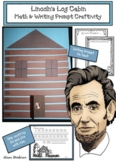 Lincoln's Log Cabin: Math & Writing Prompt Craft Great for Presidents Day
