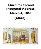 """Lincoln's """"Second Inaugural Address"""" (Full-Text Cloze)"""