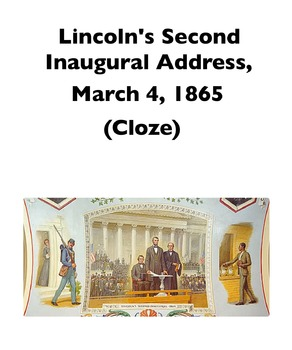 "Lincoln's ""Second Inaugural Address"" (Full-Text Cloze)"