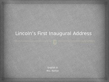 Lincoln's First and Second Inaugural Address