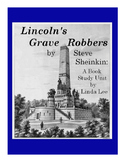 Lincoln's Grave Robbers by Steve Sheinkin:  A Nonfiction B